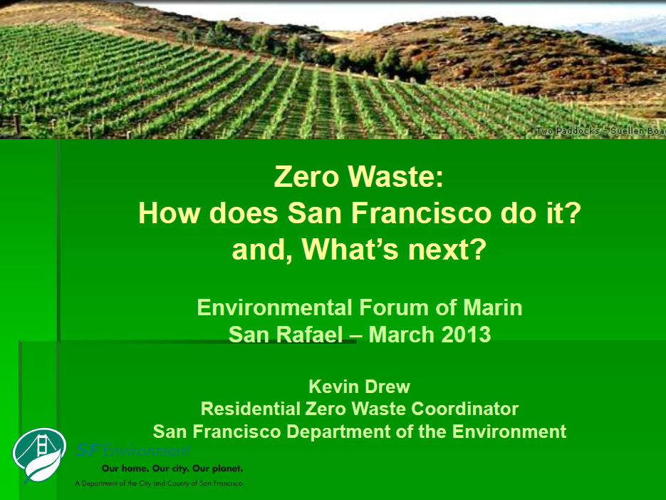 Waste How does San Francisco do it and, Whats next